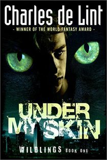 Under My Skin by Charles  de Lint