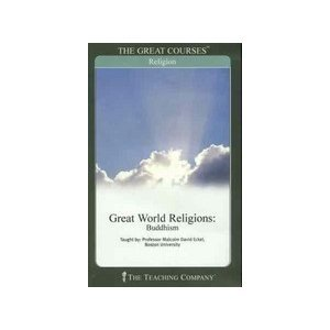 Great World Religions: Buddhism (Great Courses, #6105)
