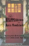 The Disappearance of Mavis Woodstock (The Val & Kit Mystery Series, #1)