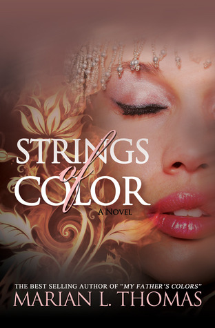Strings of Color by Marian L. Thomas