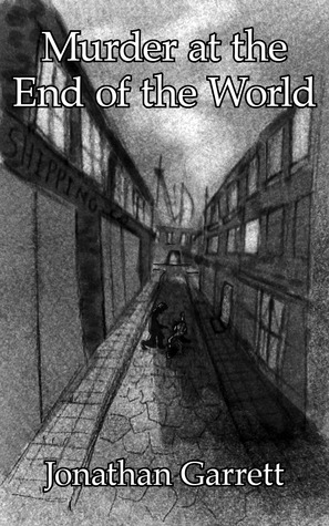 Murder at the End of the World