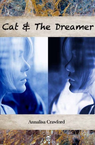 Cat and The Dreamer by Annalisa Crawford