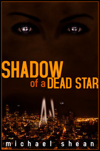 Shadow of a Dead Star by Michael Shean