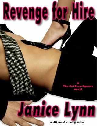 Revenge for Hire by Janice Lynn