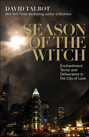 Season of the Witch by David Talbot