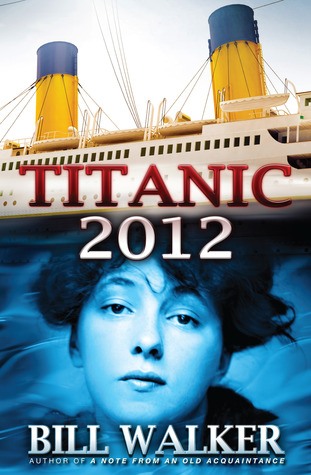 Titanic 2012 by Bill Walker