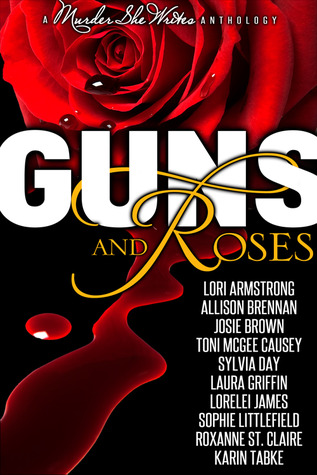 Guns and Roses by Lori G. Armstrong