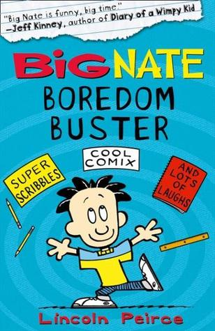 Big Nate Boredom Buster by Lincoln Peirce