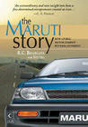 The Maruti Story - How a public sector company put India on wheels