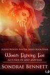 Worth Fighting For (Alpine Woods Shifters, #4)