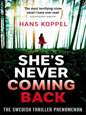 She's Never Coming Back by Hans Koppel