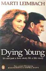 Dying Young by Marti Leimbach