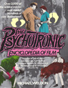 The Psychotronic Encyclopedia of Film by Michael J. Weldon