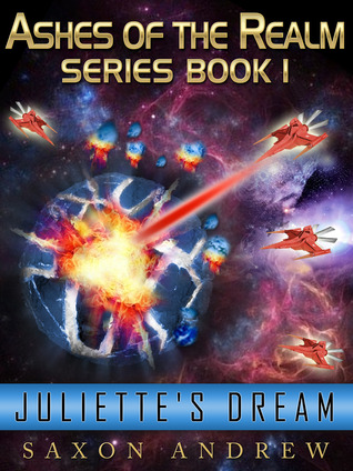 Juliette's Dream (Ashes of the Realm, #1)