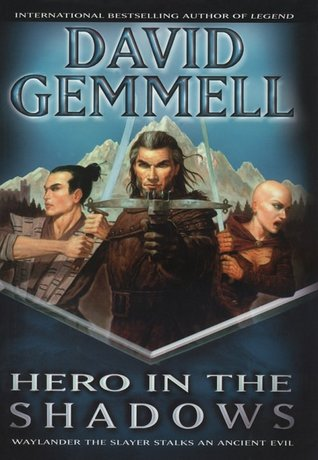 Hero in the Shadows (The Drenai Saga #9)