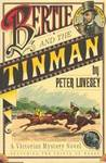 Bertie And The Tinman (Albert Edward, Prince of Wales, #1)