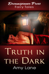 Truth in the Dark by Amy Lane