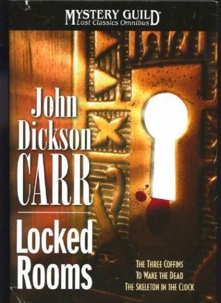 Locked Rooms by John Dickson Carr