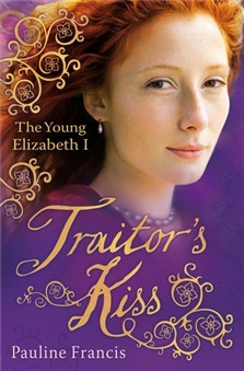 Traitor's Kiss by Pauline Francis