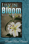 Lily in Bloom (Songs of Sappho, #1)