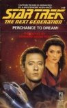 Perchance to Dream (Star Trek: The Next Generation, #19)