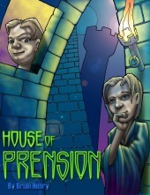 House of Prension by Brian A. Henry