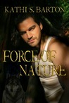 Force of Nature (Force of Nature, #1)