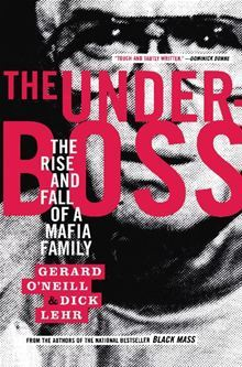 The Underboss by Dick Lehr