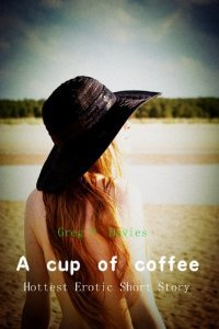 A Cup of Coffee by Greg P. Davies
