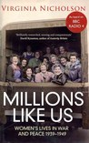 Millions Like Us by Virginia Nicholson