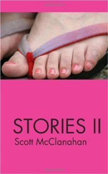 Stories II by Scott McClanahan