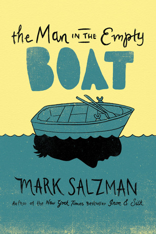 The Man in the Empty Boat by Mark Salzman