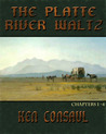 The Platte River Waltz, introductory chapters