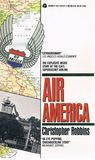 Air America: The Explosive Inside Story Of The CIA's Supersecret Airline