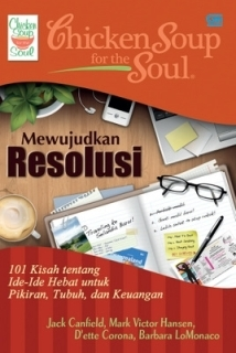 Chicken Soup For The Soul: Mewujudkan Resolusi