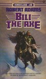 Bili the Axe (Horseclans, #10)