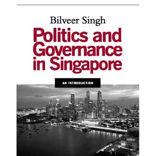 Politics And Governance In Singapore: An Introduction
