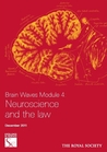 Brain Waves Module 4: Neuroscience and the Law