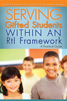 Serving Gifted Students Within an RtI Framework