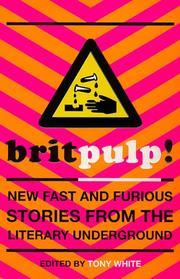 Brit-pulp! New Fast and Furious Stories from the Literary Underground