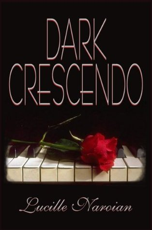 Dark Crescendo by Lucille Naroian