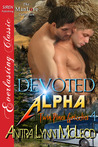 Devoted Alpha (Twin Pines Grizzlies #4)