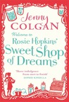 Welcome to Rosie Hopkins' Sweet Shop of Dreams (Rosie Hopkins' Sweet Shop, #1)