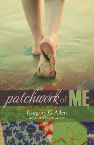 Patchwork of Me by Gregory G. Allen