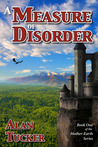 A Measure of Disorder (Mother-Earth, #1)