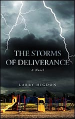 The Storms of Deliverance by Larry Higdon