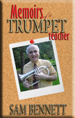 Memoirs of a Trumpet Teacher by Patrick Dessent