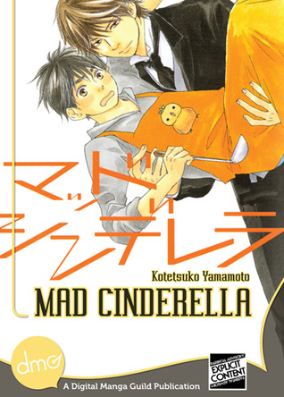 Mad Cinderella, Volume 1