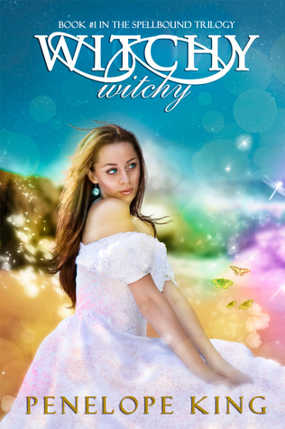 Witchy, Witchy (Spellbound Trilogy, #1)