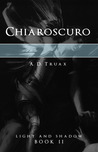 Chiaroscuro (Light and Shadow, #2)
